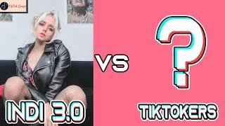 Indi 3.0 (@indiskovar3.0) vs TikToker Batalla De TikTok 2021