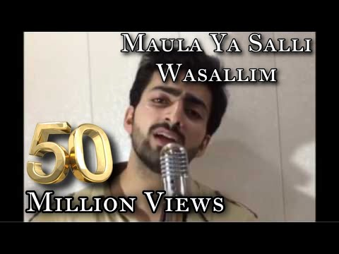 MAULA YA SALLI WASALLIM | DANISH F DAR |...