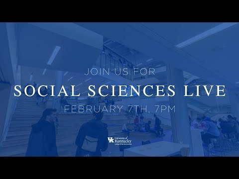 UK Arts & Sciences YouTube Live Q&A: Social Sciences