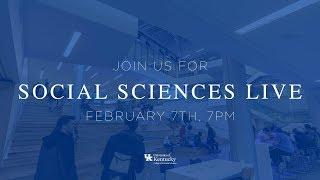 UK Arts & Sciences YouTube Live Q&A: Social Sciences