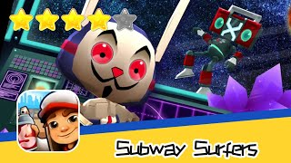 Subway Surfers Space Station Walkthrough Join the endless running fun! Recommend index four stars