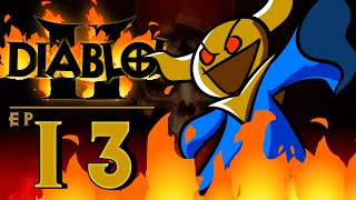 Diablol 2 Ep 13 Arcane Danktuary