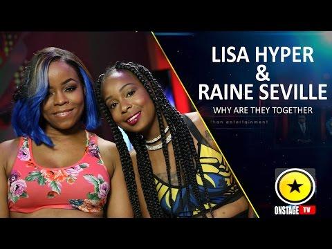 What Brings Lisa Hyper & Raine Seville Together