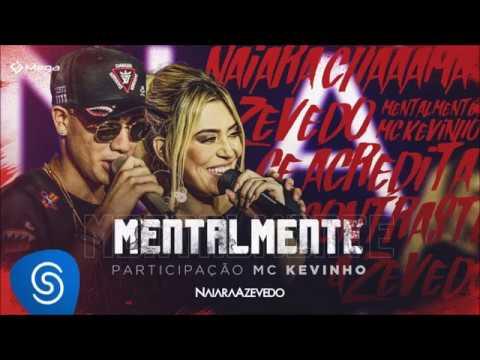 Mentalmente - Naiara Azevedo e Mc Kevinho (LETRA )
