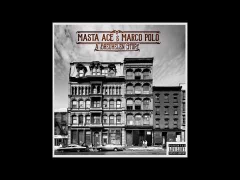 Masta Ace & Marco Polo - A Breukelen Story (Full Album) Mp3