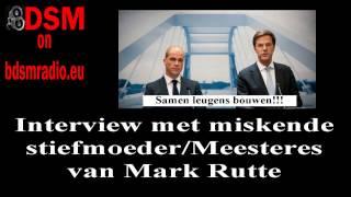 Interview miskende Stiefmoeder/Meesteres Mark Rutte