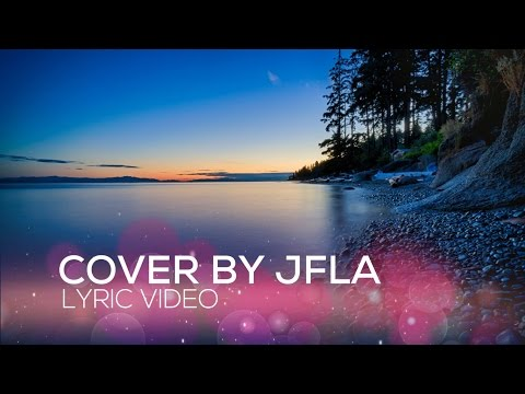 The Ocean - JFla Cover ( Lyrics Video )