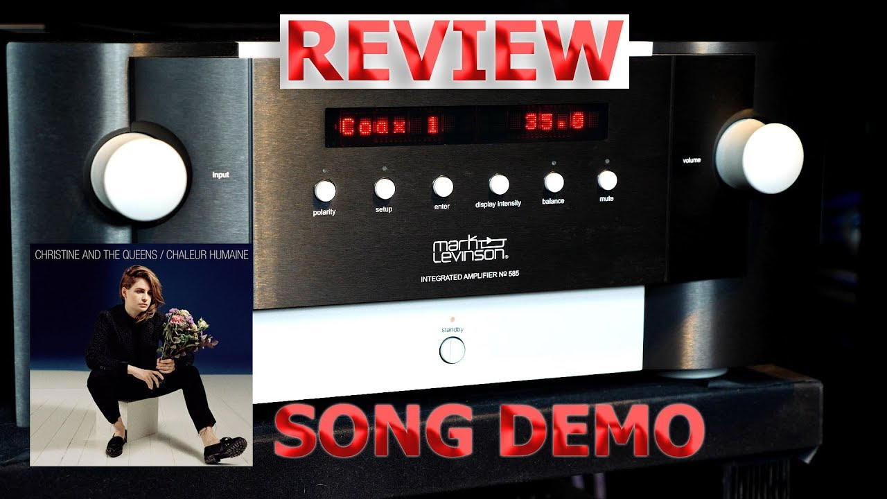 Mark Levinson 585 Review Song Demo HiFi Dac Integrated Amplifier No 585  Christine and Queens