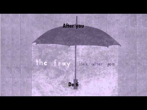 The Fray - Look After You (Ingles-Español)