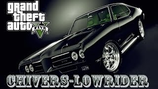 grand theft auto 5   Chivers-LoWRider ( Rock SupeRstar )