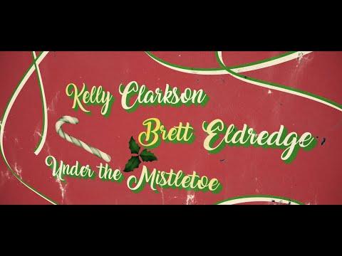 Kelly Clarkson and Brett Eldredge – Under The Mistletoe