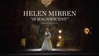 "HELEN MIRREN ""IS MAGNIFICENT."" - The Audience Broadway"