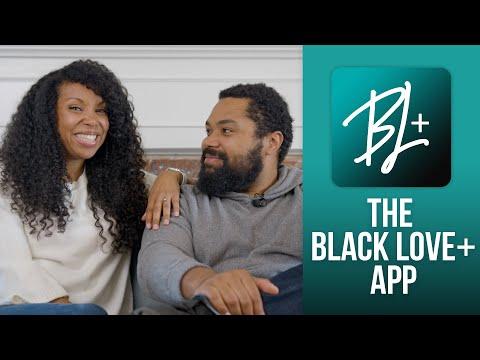 The Black Love+ App is here!!