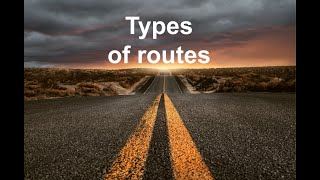 Types of routes