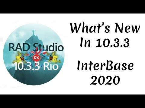What's New in 10.3.3 - InterBase 2020