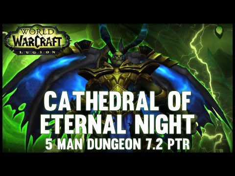 Cathedral of Eternal Night - 7.2 PTR - FATBOSS