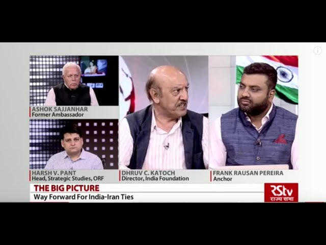 The Big Picture - India-Iran: Way Forward