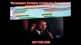 Muhriddin Holiqov hotira koncerti
