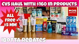 CVS HAUL WITH $160 in PRODUCTS/ ALL FREE + $5 MM 💃💃 // LEARN TO COUPON AT CVS