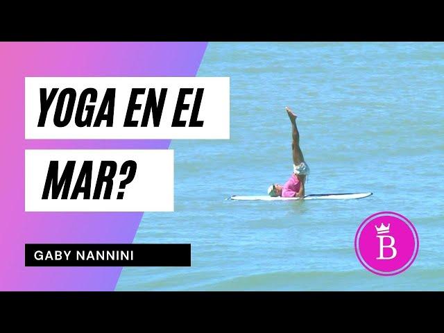 Yoga en el mar? Desde Surf al Stand Up Paddle, Gaby Nannini 40 años de beachboy