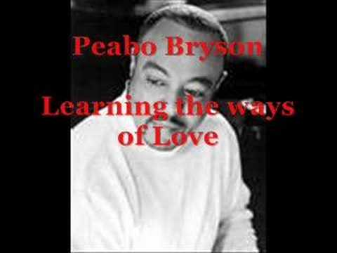 Peabo Bryson - Learning the Ways of Love