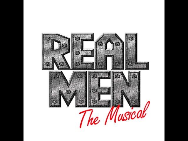 REAL MEN: The Musical (30 sec Promo)