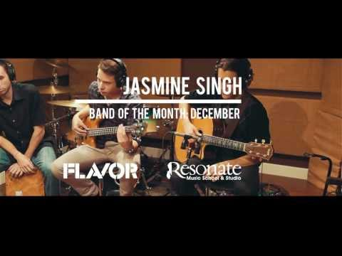 "Jasmine Singh ""Whatcha Gonna Do"" - December 2013 Resonate Music & Flavor Band Of The Month"
