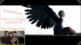 Reaction | BTS Live Trilogy Episode III - The Wings Tour Trailer