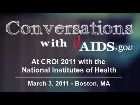 A Conversation with the National Institutes of Health at CROI 2011