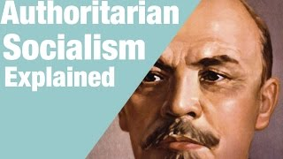 Authoritarian Socialism in 5 Minutes
