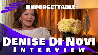 UNFORGETTABLE - Denise Di Novi Interview