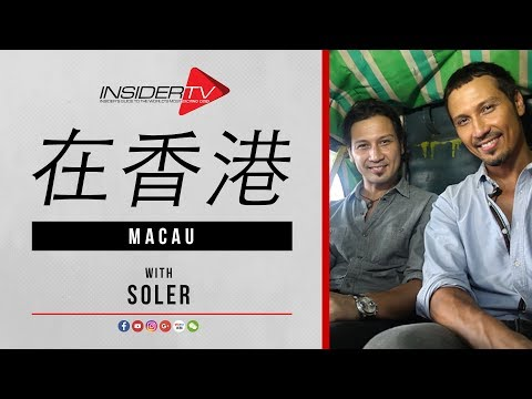 在澳门 INSIDE Macau with Soler | Travel Guide | September 2017