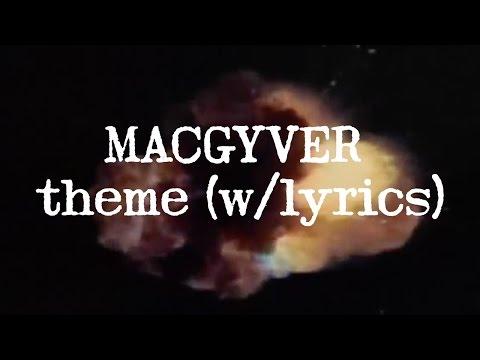 MACGYVER Theme w/lyrics