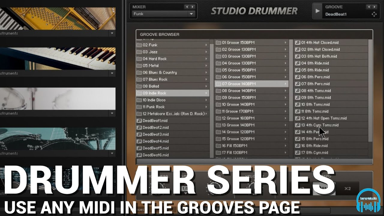 Kontakt DRUMMER Series - Use ANY MIDI in the Grooves Page