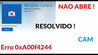 Erro Camera Windows 10 RESOLVIDO !