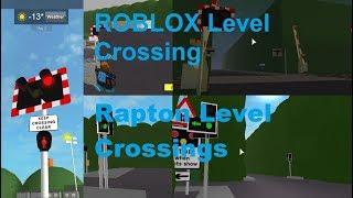 ROBLOX Rapton Level Crossings