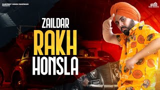 Rakh Honsla (Zaildar) Mp3 Song Download