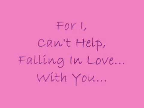 Elvis Presley, I Cant Help Falling In Love With You Lyrics