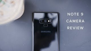 Galaxy Note 9 Camera Review - Worth $1,300? | A Photographer