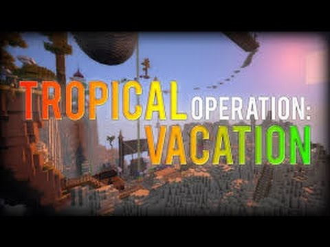 Minecraft | Operation: Tropical Vacation | part 2