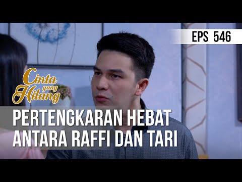 CINTA YANG HILANG - Pertengkaran Hebat Antara Raffi Dan Tari [09 Juni 2019]