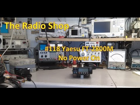 #118 Yaesu FT 2800M  No Power On Repair