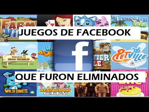 Juegos De Facebook Que Han Eliminado Retirado Youtube