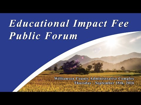 Educational Impact Fees Public Forum - September 15th, 2016