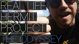 Real Life Hermit Project Vlog #1 - The Odyssey