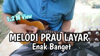 PRAHU LAYAR - COVER KENTRUNG |MELODI|
