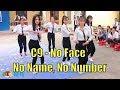 C9 - No Face No Name No Number - Nhảy dân vũ HTK 2019 - HTK Ký Sự