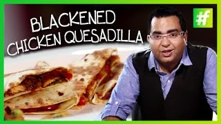 How To Make Chicken Quesadilla | Ajay Chopra