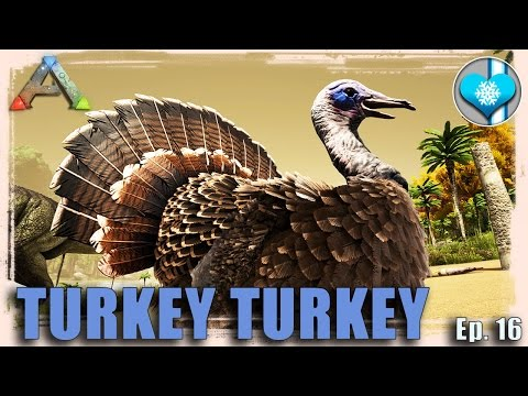 [BELATED] TURKEY TRIALS! - ARK: Survival Evovled - Arcadia Ep. 16