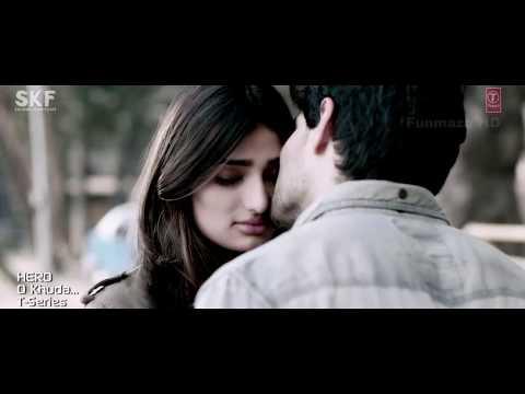 Fun Maza Com O Khuda Hd Video Song Download Hero 2015 Hd Music Videos